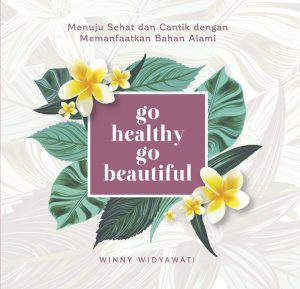 Go healthy, Go beautiful